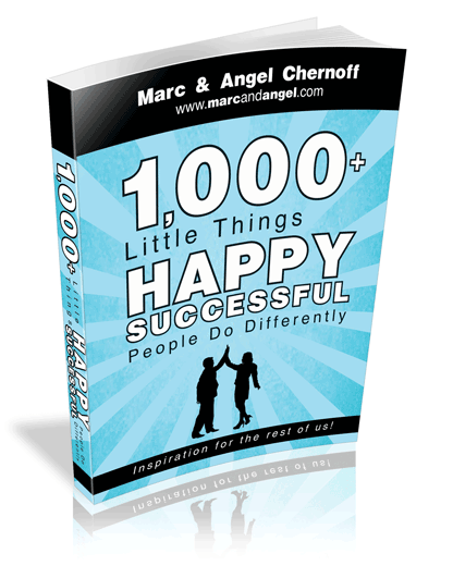 1,000 Little Things Happy, Successful People Do Differently
